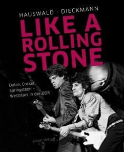 Like a Rolling Stone - Hauswald, Harald; Dieckmann, Christoph