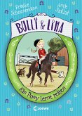 Ein Pony lernt reiten / Bulli & Lina Bd.2