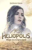 Magie aus ewigem Sand / Heliopolis Bd.1
