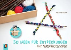 Kita-Kinder-Lernspielkisten. 50 Ideen für Entdeckungen mit Naturmaterialien - Weitzer, Katrin