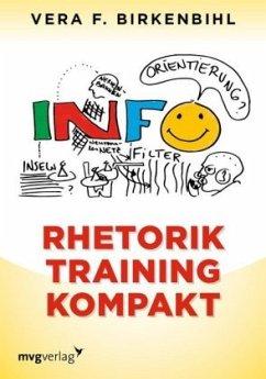 Rhetorik Training kompakt - Birkenbihl, Vera F.