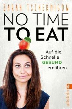 No time to eat - Tschernigow, Sarah