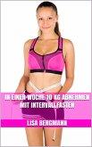 In einer Woche 10 kg abnehmen mit Intervallfasten (eBook, ePUB)