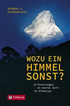Wozu ein Himmel sonst? (eBook, ePUB) - Dyhrenfurth, Norman G.