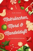 Makrönchen, Mord & Mandelduft (Mängelexemplar)