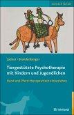 Tiergestützte Psychotherapie mit Kindern und Jugendlichen (eBook, PDF)
