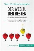 Der Weg zu den Besten. Zusammenfassung & Analyse des Bestsellers von Jim Collins (eBook, ePUB)