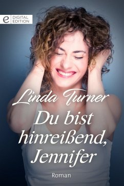 Du bist hinreißend, Jennifer (eBook, ePUB)