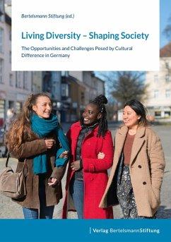 Living Diversity - Shaping Society (eBook, ePUB)