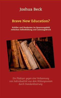 Brave New Education? (eBook, ePUB) - Beck, Joshua