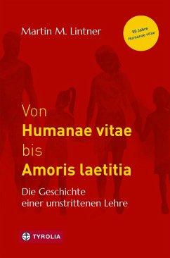 Von Humanae vitae bis Amoris laetitia (eBook, e...