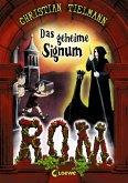 Das geheime Signum / R.O.M. Bd.2 (eBook, ePUB)