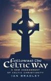 Following the Celtic Way (eBook, ePUB)