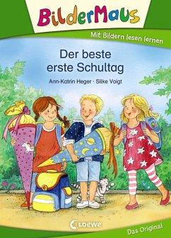 Bildermaus - Der beste erste Schultag (eBook, ePUB)