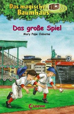 Das große Spiel / Das magische Baumhaus Bd.54 (eBook, ePUB) - Pope Osborne, Mary