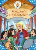 Meine Freundin Paula - Paula auf Klassenfahrt (eBook, ePUB)