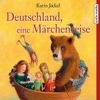 Deutschland, eine Märchenreise (MP3-Download)