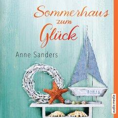 Sommerhaus zum Glück (MP3-Download) - Sanders, Anne