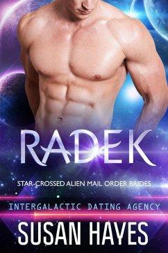 Radek: Star-Crossed Alien Mail Order Brides (In...
