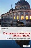 Zivilgesellschaft oder starker Staat? (eBook, PDF)