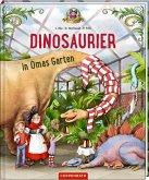 Dinosaurier in Omas Garten / Dinosaurier Bd.1