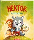 Hektor ist kein Schisser! / Hektor Bd.1