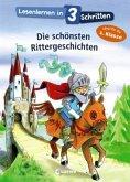 Lesenlernen in 3 Schritten - Die schönsten Rittergeschichten