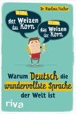 Warum Deutsch die wundervollste Sprache der Welt ist