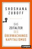 Das Zeitalter des Überwachungskapitalismus (eBook, PDF)