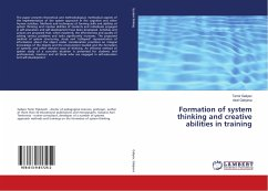 Formation of system thinking and creative abili...