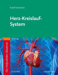 Die Heilpraktiker-Akademie. Herz-Kreislauf-System - Schweitzer, Rudolf