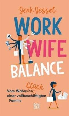 Work-Wife-Balance - Jessel, Jenk