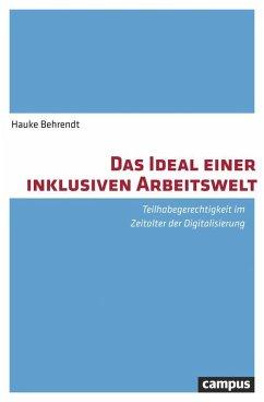 Das Ideal einer inklusiven Arbeitswelt (eBook, PDF) - Behrendt, Hauke