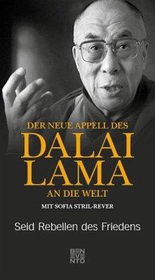 Der neue Appell des Dalai Lama an die Welt - Dalai Lama XIV.