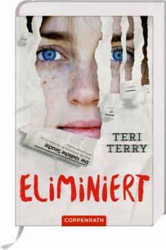 Eliminiert / Infiziert Bd.3 - Terry, Teri