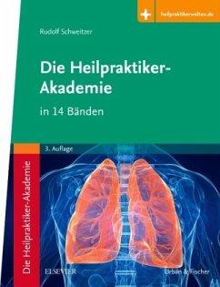Die Heilpraktiker-Akademie in 14 Bänden - Schweitzer, Rudolf; Schröder, Michael
