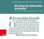 Wie klingt die Reformation im Norden?