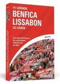 111 Gründe, Benfica Lissabon zu lieben