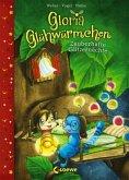 Zauberhafte Glitzernächte / Gloria Glühwürmchen Bd.3