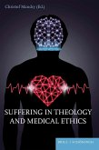 Suffering in Theology and Medical Ethics