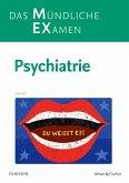MEX Das Mündliche Examen - Psychiatrie
