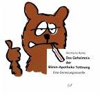 Die Kleine Reihe Bd. 62: Das Geheimnis der Bären Apotheke Tettnang