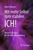 Mit mehr Selbst zum stabilen ICH! (eBook, PDF)
