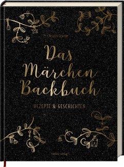 Das Märchen-Backbuch - Geweke, Christin
