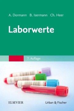 Laborwerte - Dormann, Arno J.;Isermann, Berend;Heer, Christian
