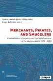 Merchants, Pirates, and Smugglers (eBook, PDF)