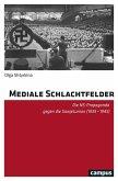 Mediale Schlachtfelder (eBook, PDF)