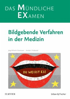 MEX Das mündliche Examen - Bildgebende Verfahren in der Medizin