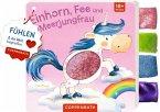 Mein Fühl-Laschenbuch: Einhorn, Fee und Meerjungfrau