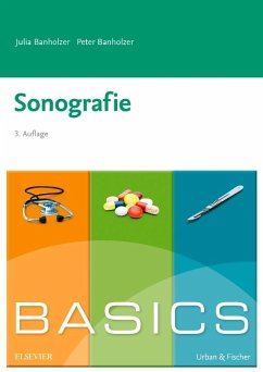 BASICS Sonografie - Banholzer, Julia; Banholzer, Peter